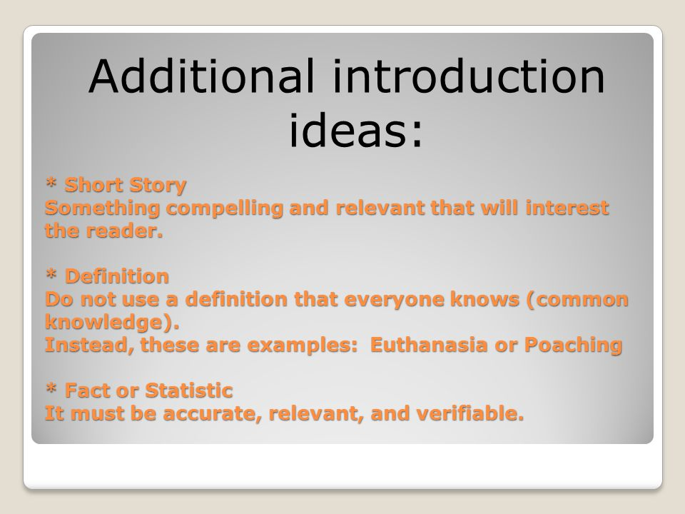 Additional introduction ideas: