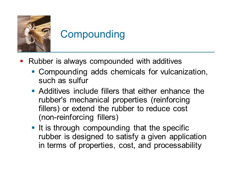 Lecture # 3 RUBBER PROCESSING TECHNOLOGY - ppt video online