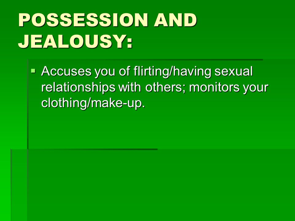 POSSESSION AND JEALOUSY: