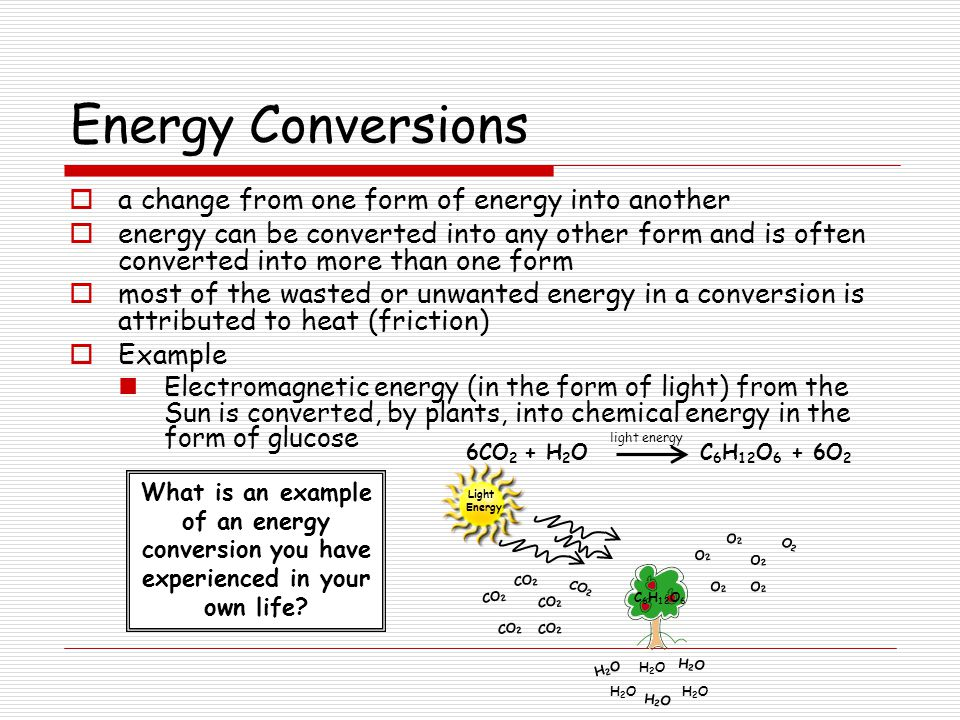 how energy can be converted from one form to another giving specific examples But energy can be converted from one form of energy to another for example, while energy is always conserved (in the sense that the total energy does not change despite energy transformations), energy can be converted into a form, eg, thermal energy, that cannot be utilized to perform work.