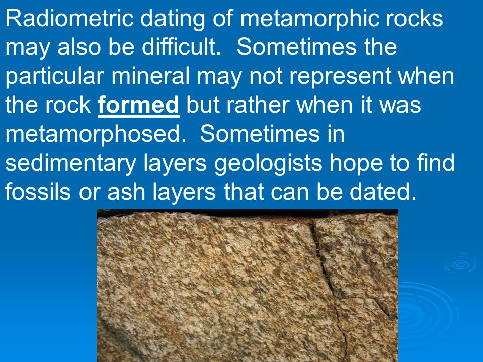 Radiometric dating of metamorphic rocks formation