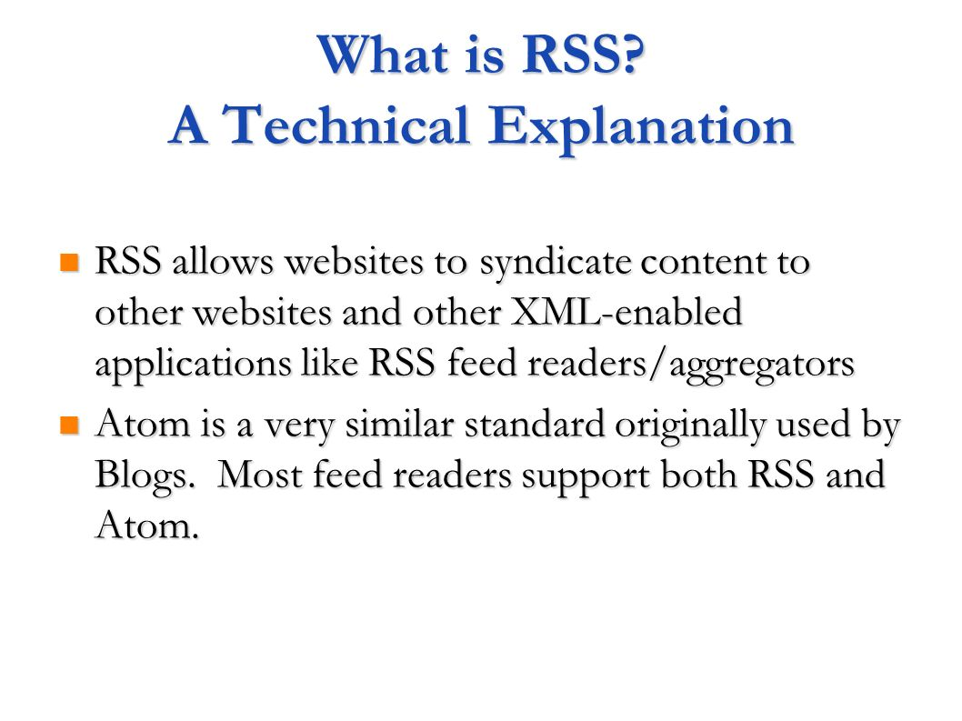 What is RSS A Technical Explanation