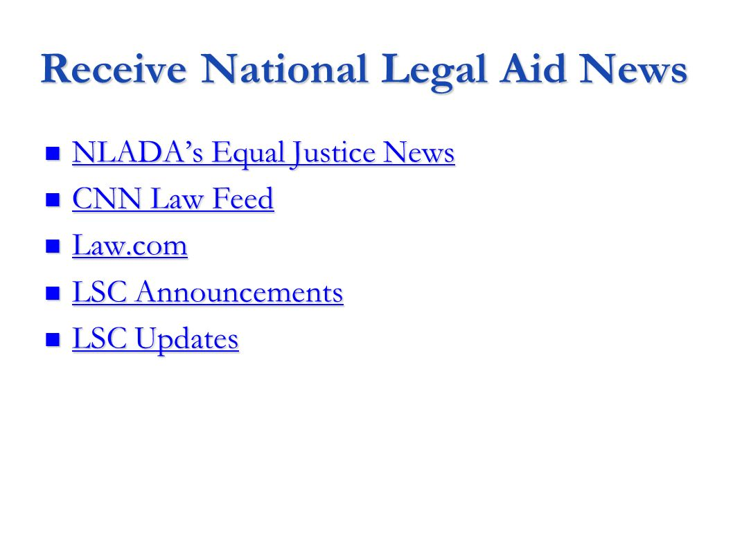 Receive National Legal Aid News