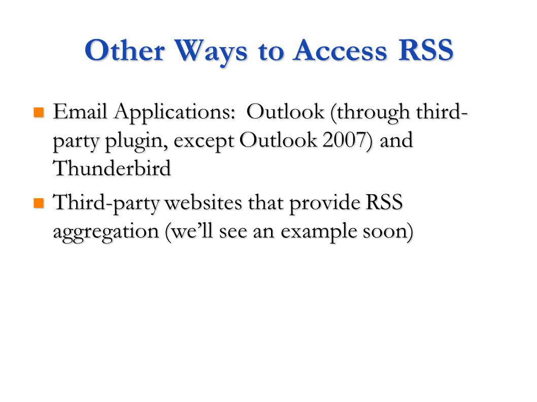 Other Ways to Access RSS