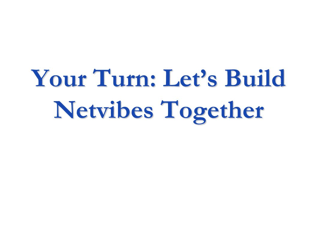 Your Turn: Let's Build Netvibes Together
