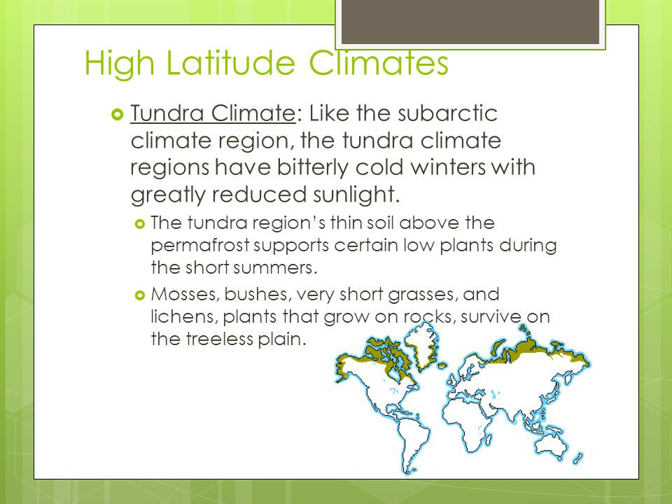 High Latitude Climates