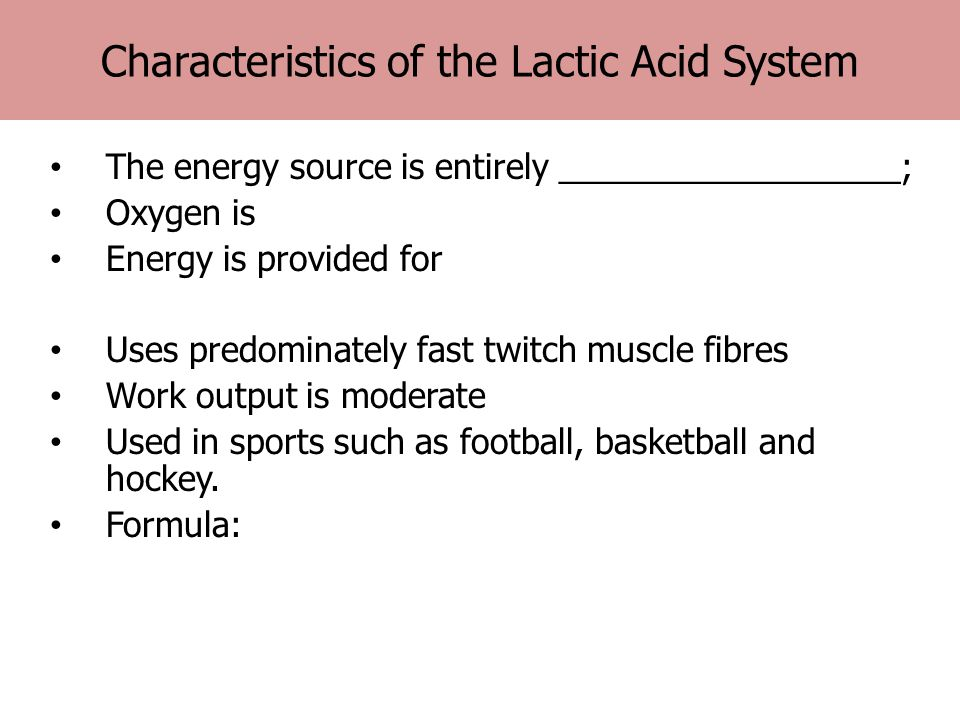 Characteristics of the Lactic Acid System