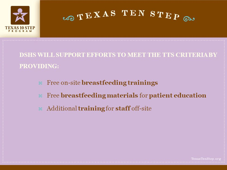 DSHS WILL SUPPORT EFFORTS TO MEET THE TTS CRITERIA BY PROVIDING: