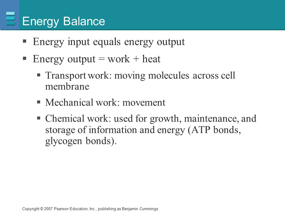 Energy Balance Energy input equals energy output