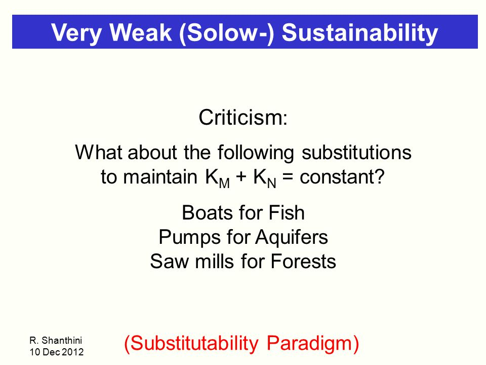 Very Weak (Solow-) Sustainability