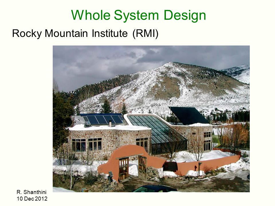 Whole System Design Rocky Mountain Institute (RMI)