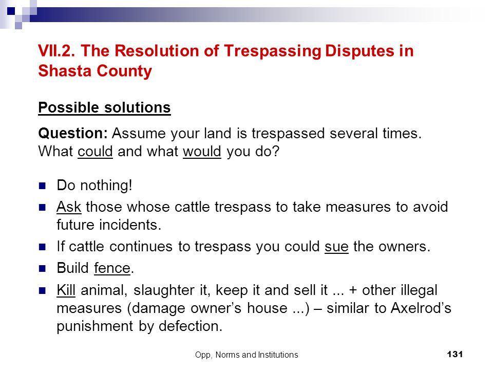 VII.2. The Resolution of Trespassing Disputes in Shasta County