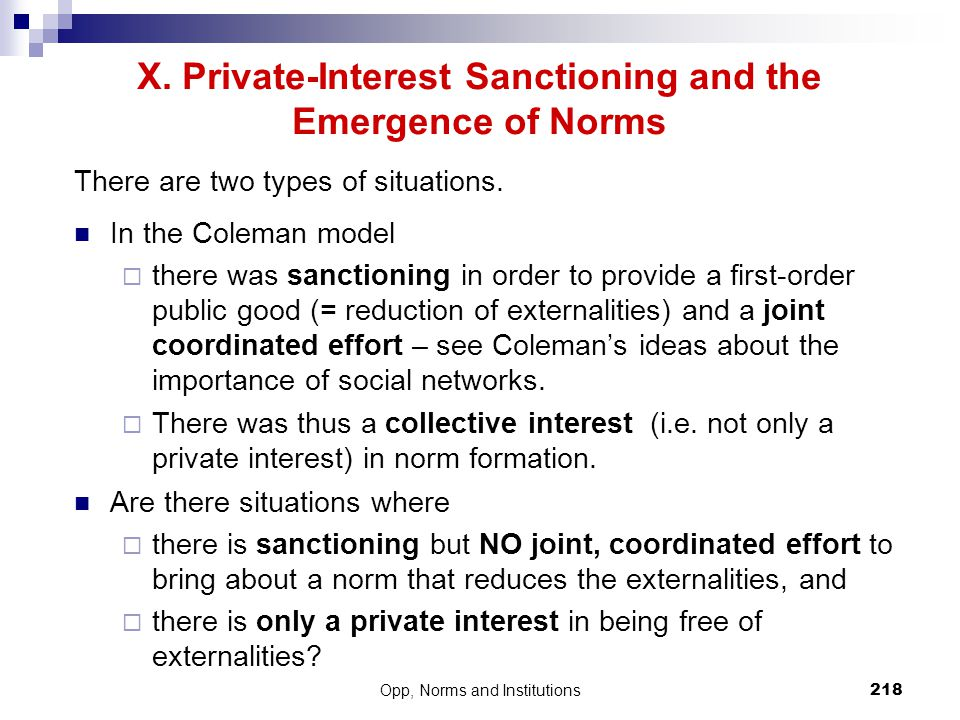 X. Private-Interest Sanctioning and the Emergence of Norms