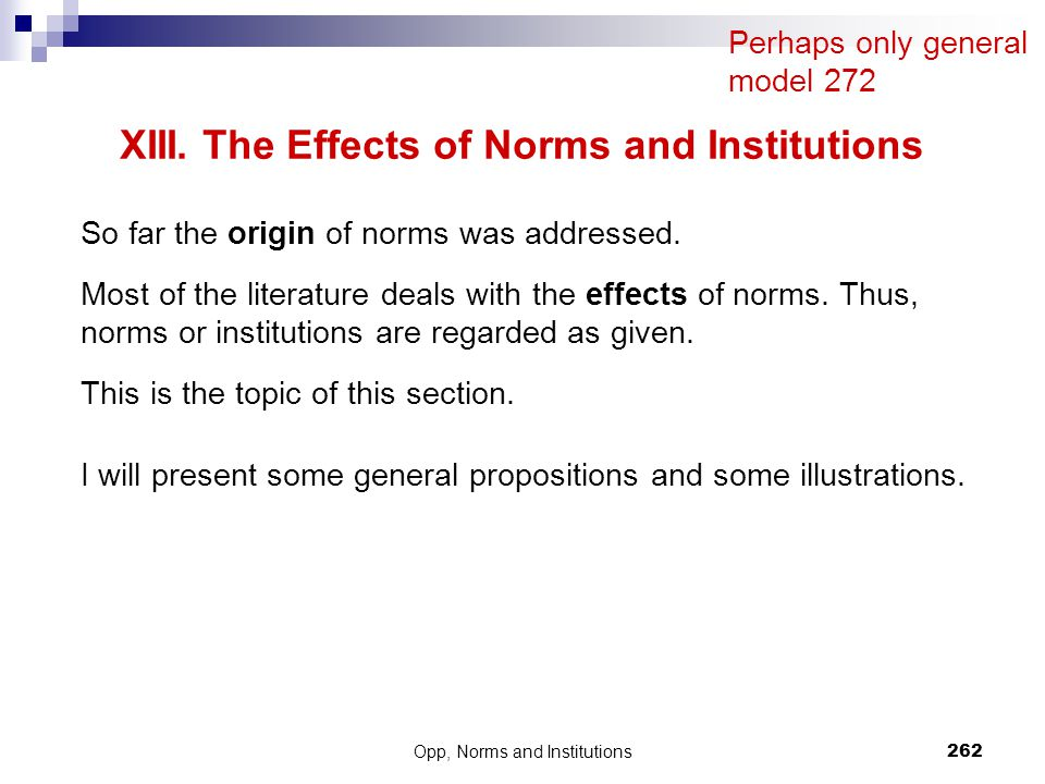 XIII. The Effects of Norms and Institutions