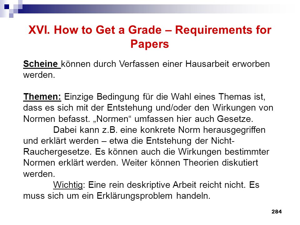 XVI. How to Get a Grade – Requirements for Papers
