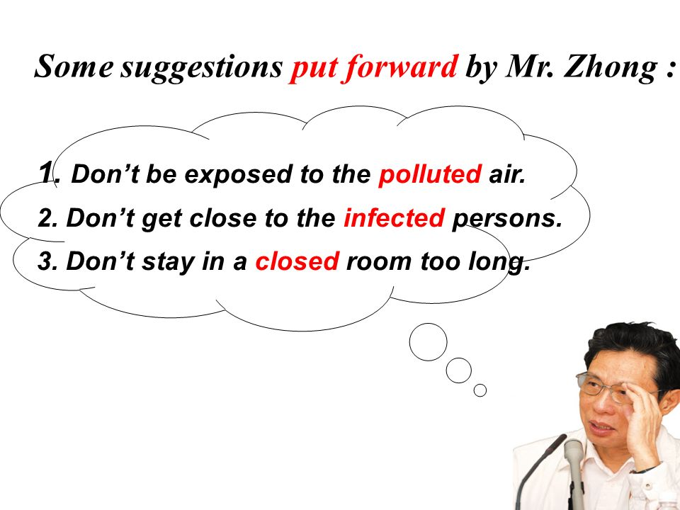 Some suggestions put forward by Mr. Zhong :
