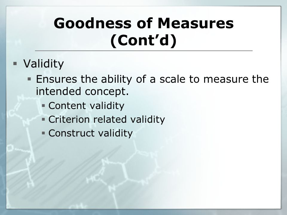 Goodness of Measures (Cont'd)