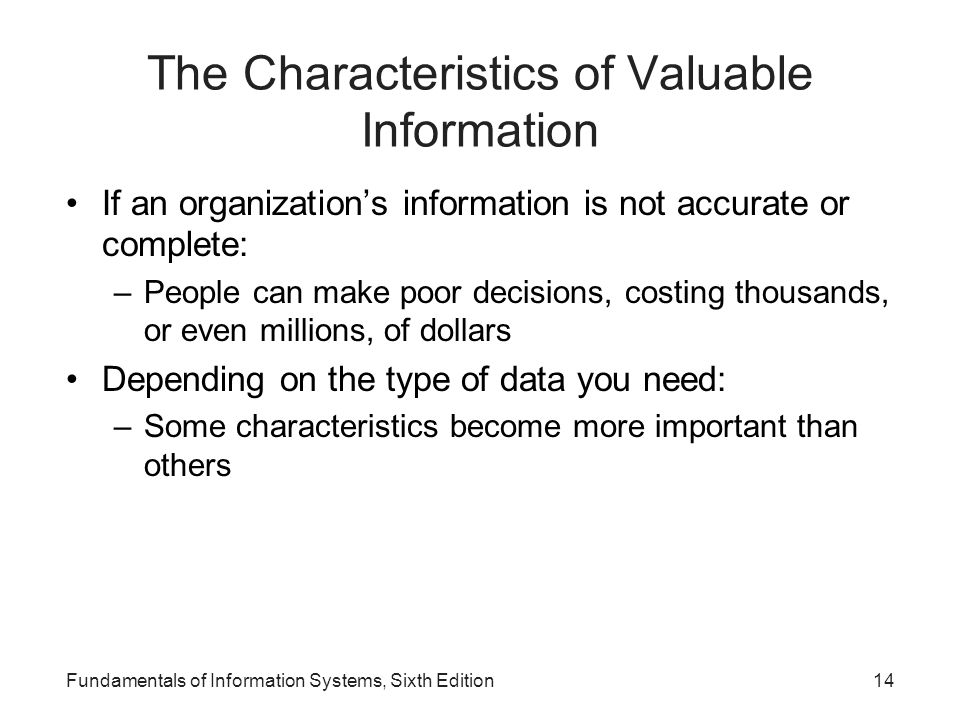 The Characteristics of Valuable Information