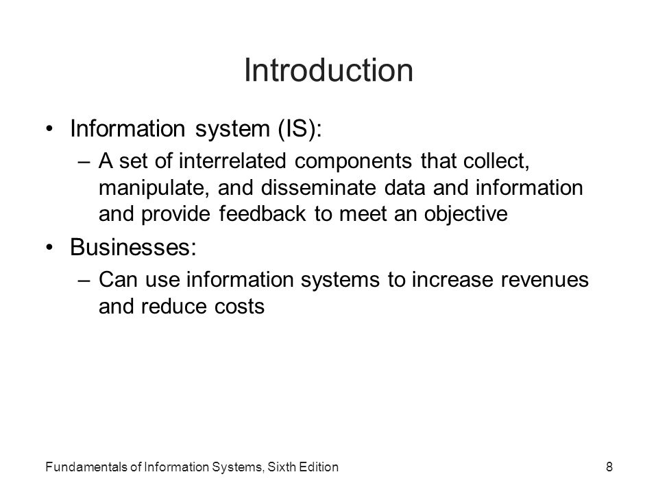 Introduction Information system (IS): Businesses: