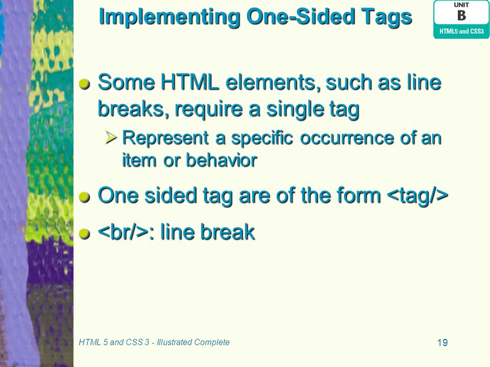 Implementing One-Sided Tags