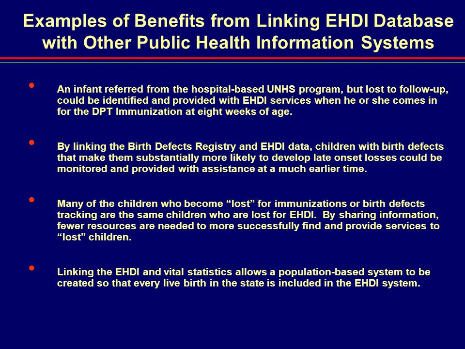 Examples of Benefits from Linking EHDI Database with Other Public Health Information Systems
