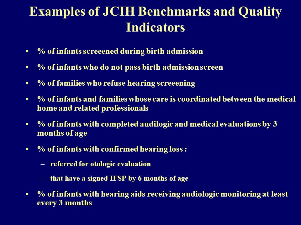 Examples of JCIH Benchmarks and Quality Indicators