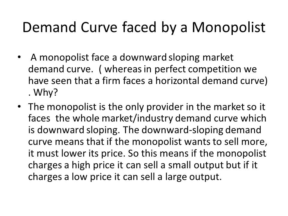 Demand Curve faced by a Monopolist