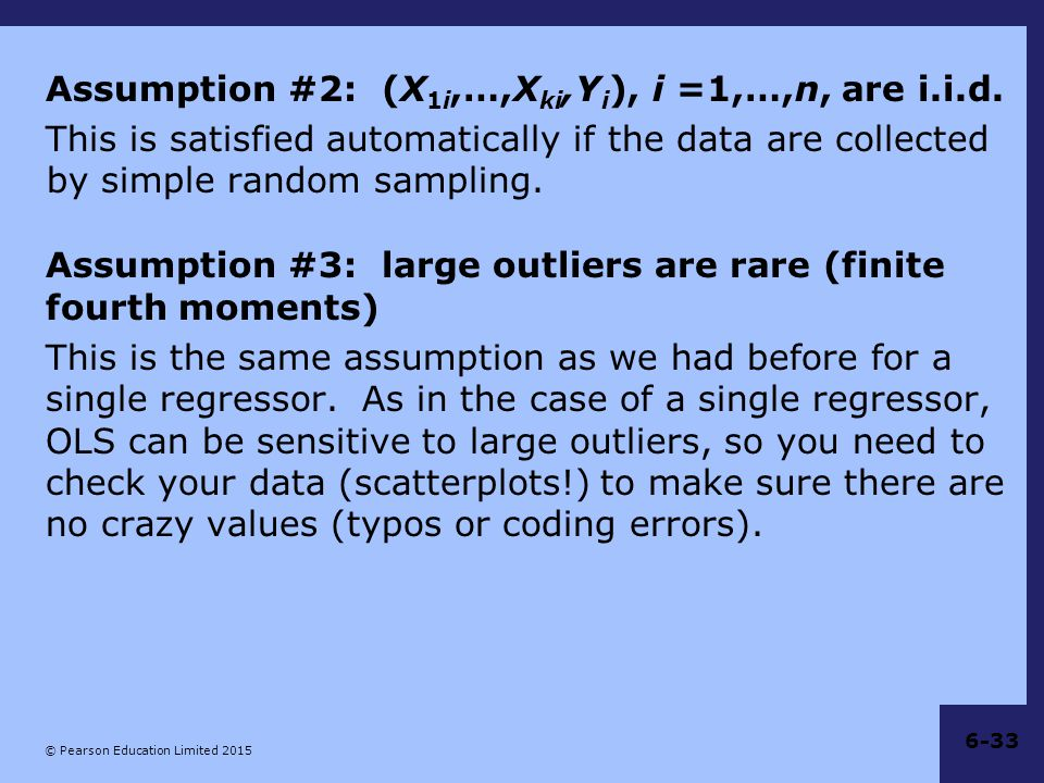 Assumption #2: (X1i,…,Xki,Yi), i =1,…,n, are i.i.d.