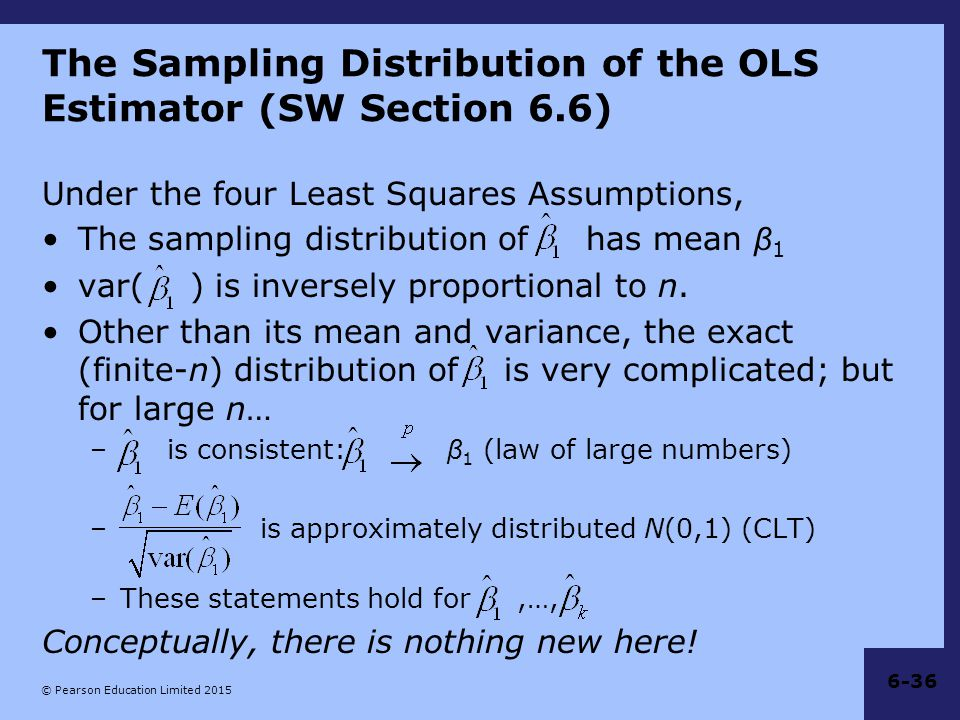 The Sampling Distribution of the OLS Estimator (SW Section 6.6)