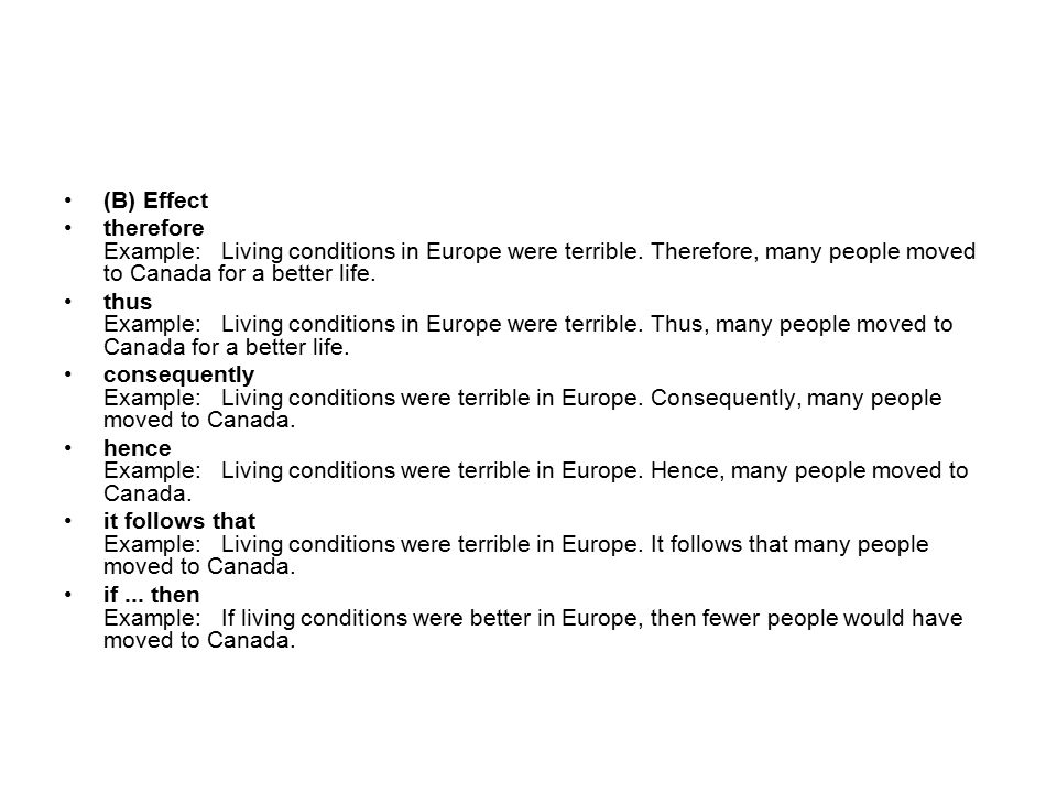 B Effect Therefore Example Living Conditions In Europe Were Terrible