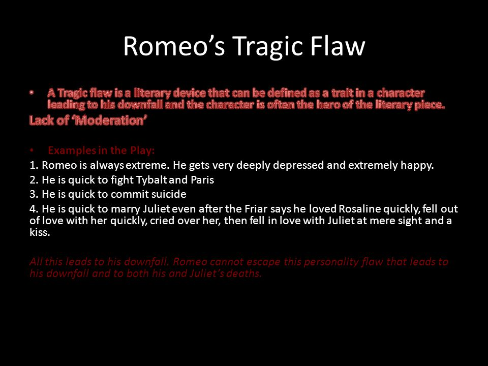 character flaws in romeo and juliet