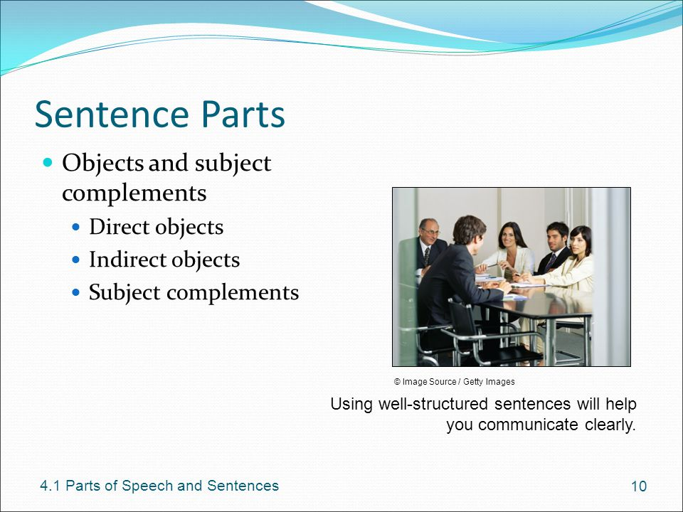 Sentence Parts Objects and subject complements Direct objects