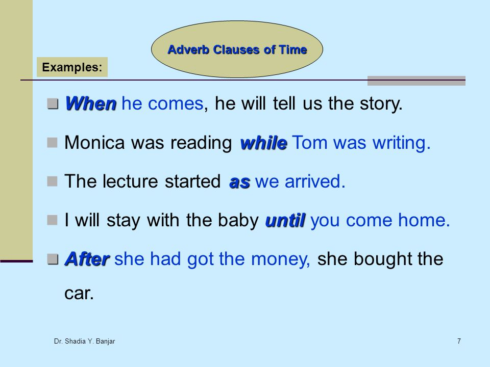 Adverb Clauses Of Time Past Future Present Ppt Download