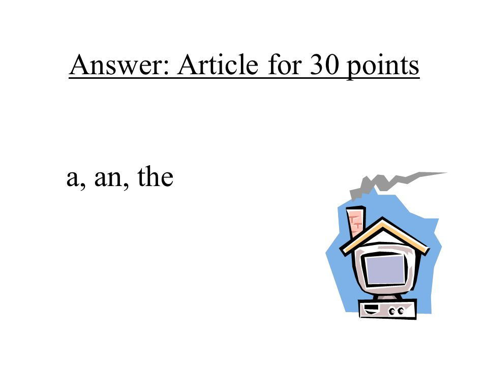 Answer: Article for 30 points