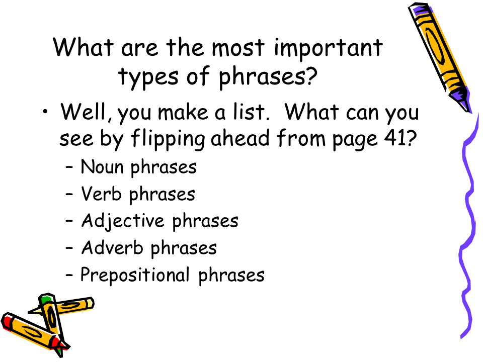 What are the most important types of phrases