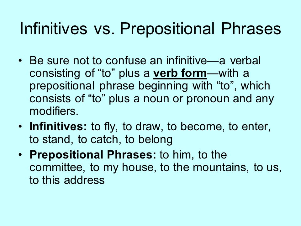Infinitives vs. Prepositional Phrases
