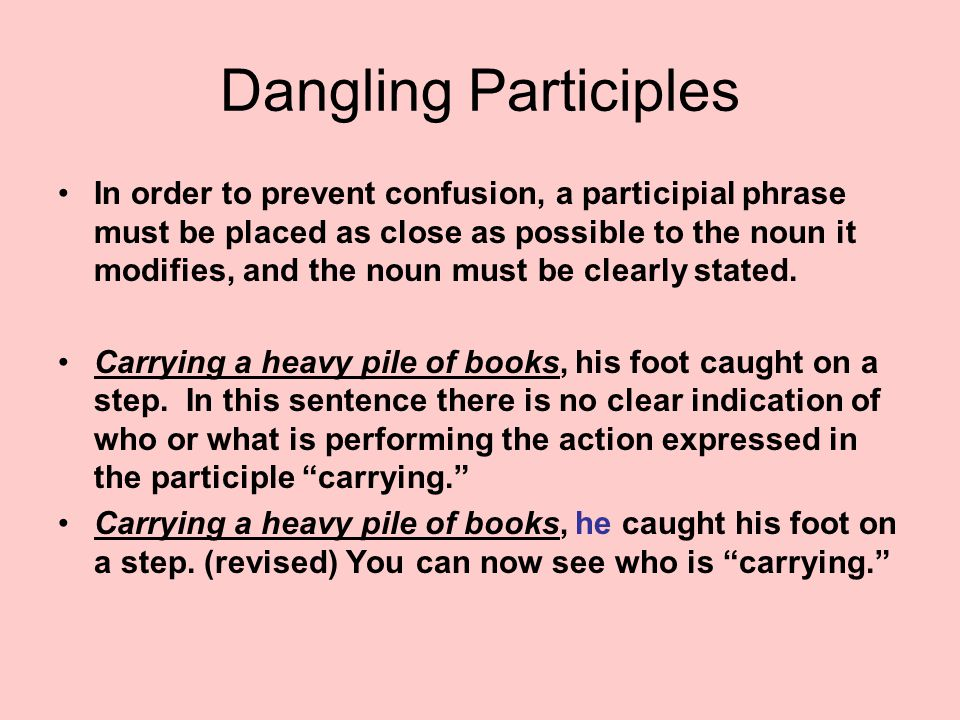 Gerunds infinitives participles ppt video online download dangling participles ccuart Gallery