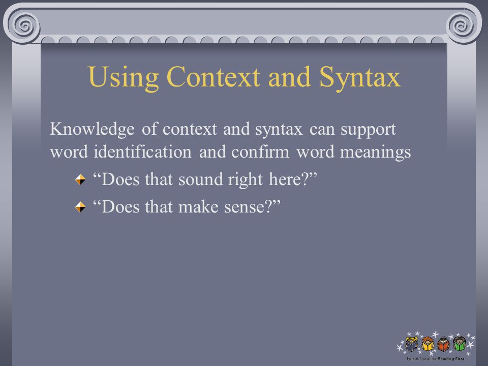 Using Context and Syntax