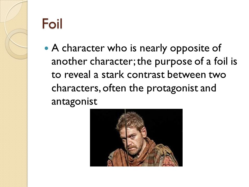 the purpose of a character foil is to