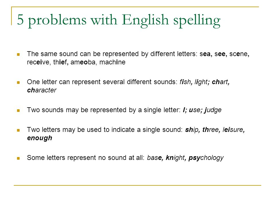 5 problems with English spelling