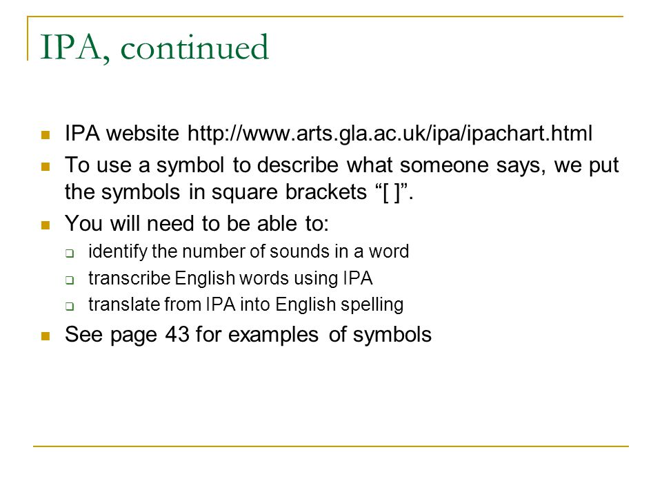 IPA, continued IPA website