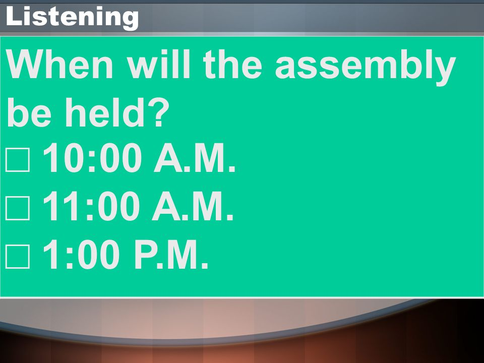 When will the assembly be held □ 10:00 A.M. □ 11:00 A.M. □ 1:00 P.M.