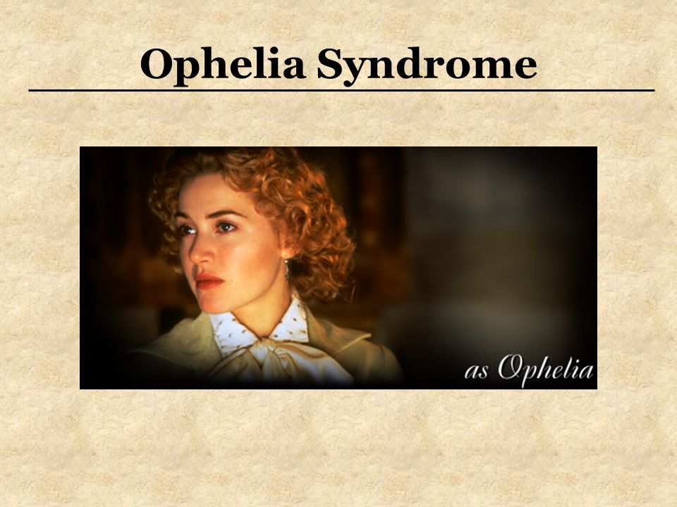 ophelia syndrome definition