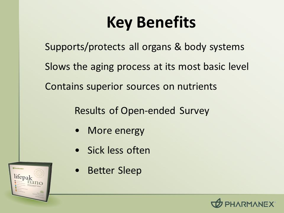 Key Benefits Supports/protects all organs & body systems