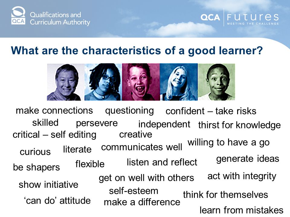 What are the characteristics of a good learner