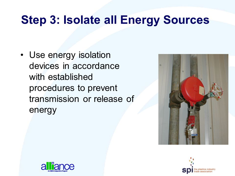 Step 3: Isolate all Energy Sources