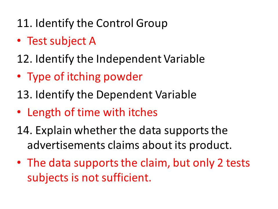 11. Identify the Control Group