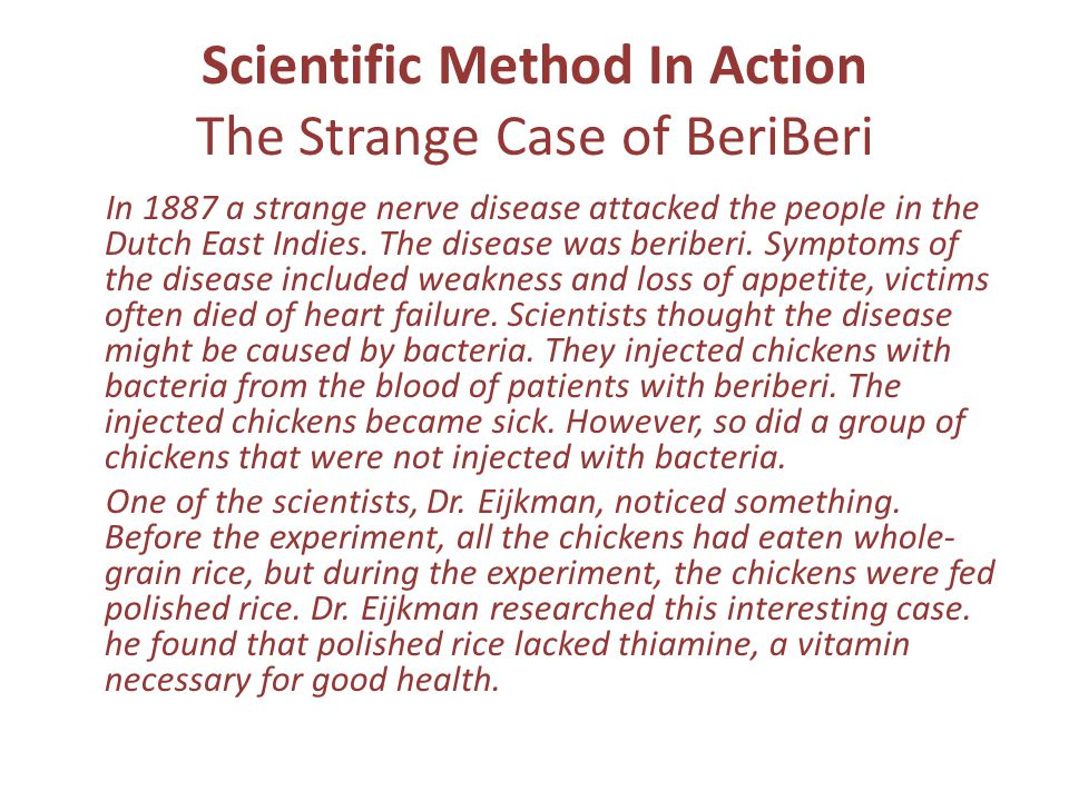 Scientific Method In Action The Strange Case of BeriBeri
