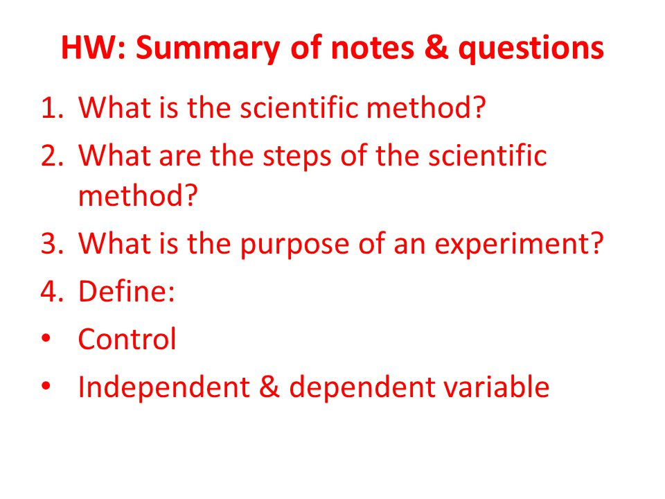 HW: Summary of notes & questions