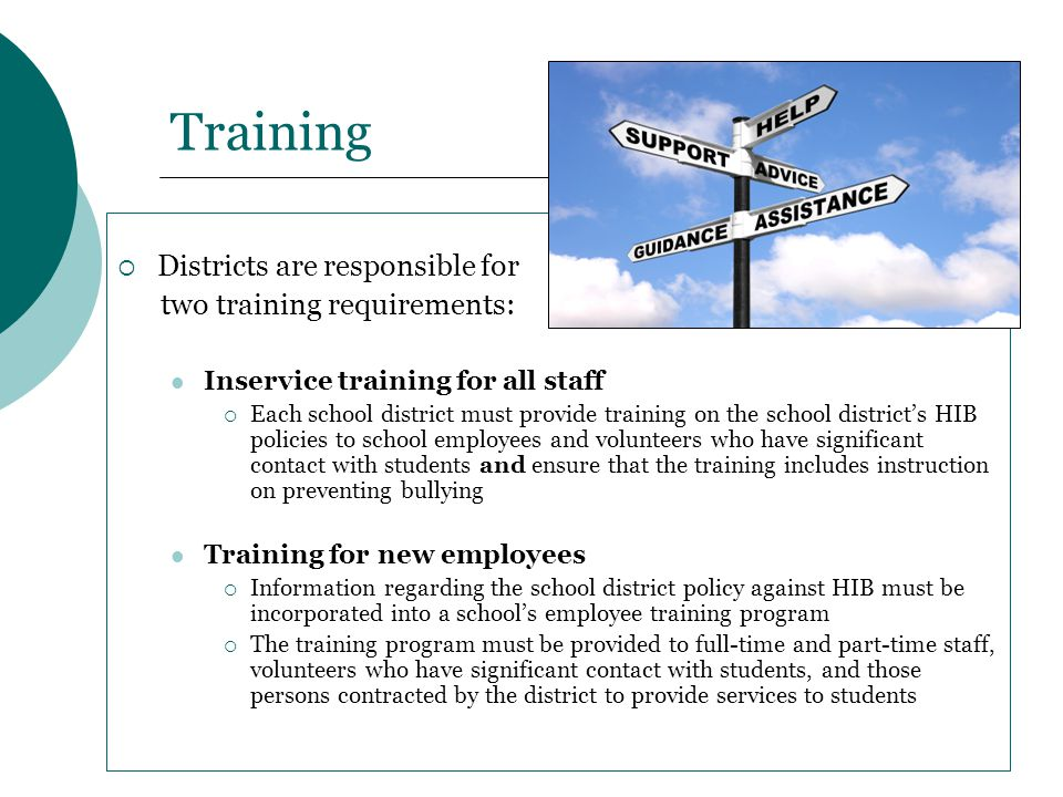 Training Districts are responsible for two training requirements: